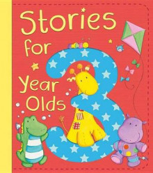 Stories for 3 Year Olds av David Bedford, Diane Fox, Christyan Fox og Claire Freedman (Innbundet)