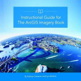 Omslag - Instructional Guide for The ArcGIS Imagery Book