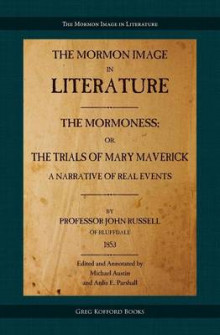 The Mormoness; Or, the Trials of Mary Maverick av John Russell (Heftet)
