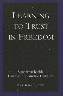 Learning to Trust in Freedom av David B. Burrell (Heftet)
