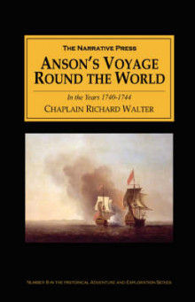 Anson's Voyage Round the World in the Years 1740-44 av Richard Walter og G.S. Clowes (Heftet)