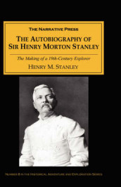 The Autobiography of Sir Henry Morton Stanley av Henry Morton Stanley (Heftet)