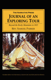 Journal of an Exploring Tour Beyond the Rocky Mountains av Samuel Parker (Heftet)