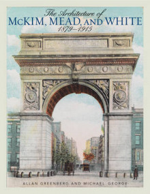 The Architecture of McKim, Mead, and White av Allan Greenberg og Michael George (Heftet)