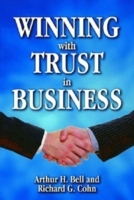 Winning with trust in business av Richard Cohn (Innbundet)