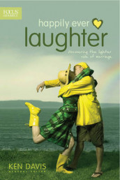 Happily Ever Laughter av Ken Davis (Heftet)