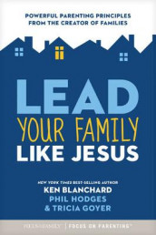 Lead Your Family Like Jesus av Ken Blanchard (Heftet)