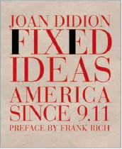 Fixed Ideas av Joan Didion (Heftet)