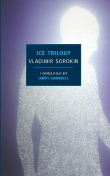 The Ice Trilogy av Vladimir Sorokin (Heftet)
