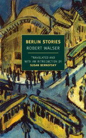 Berlin Stories av Robert Walser (Heftet)