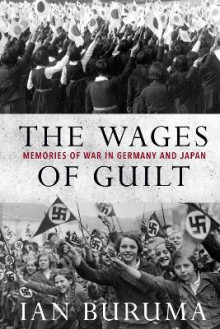 The Wages of Guilt av Ian Buruma (Heftet)
