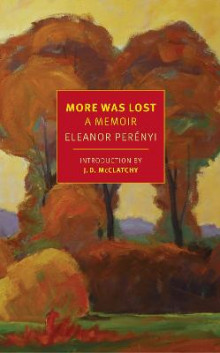 More Was Lost av Eleanor Perenyi (Heftet)