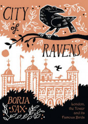 City of Ravens av Boria Sax (Innbundet)