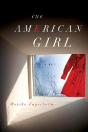 The American Girl av Monika Fagerholm (Heftet)
