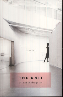 The Unit av Ninni Holmqvist (Heftet)