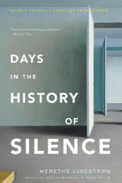 Days In The History Of Silence av Merethe Lindstrom (Heftet)
