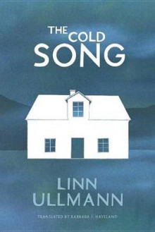 The Cold Song av Linn Ullmann (Heftet)