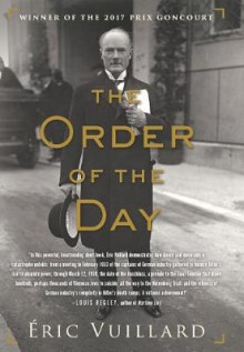 The Order of the Day av Eric Vuillard (Innbundet)