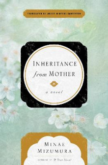 Inheritance From Mother av Minae Mizumura (Heftet)