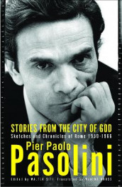 Stories From The City Of God av Pier Paolo Pasolini (Heftet)