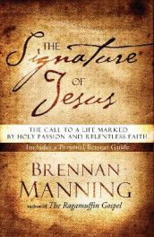 The Signature of Jesus av Brennan Manning (Heftet)