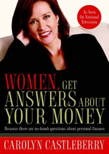 Women, Get Answers About your Money av Carolyn Castleberry (Heftet)