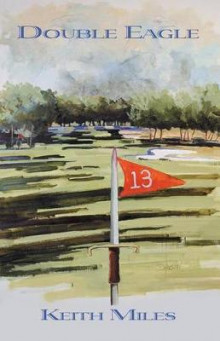 Double Eagle av Keith Miles (Heftet)