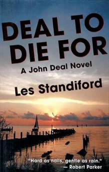 Deal to Die for av Les Standiford (Heftet)