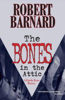 The Bones in the Attic av Robert Barnard (Heftet)
