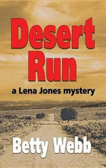 Desert Run av Betty Webb (Heftet)