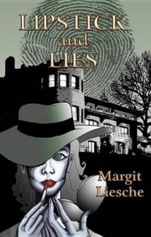 Lipstick and Lies av Margit Liesche (Heftet)