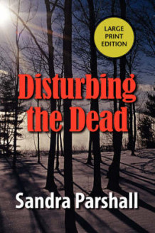 Disturbing the Dead av Sandra Parshall (Heftet)