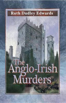 The Anglo-Irish Murders av Ruth Dudley Edwards (Heftet)