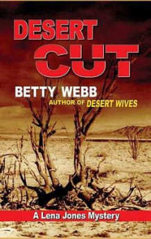Desert Cut av Betty Webb (Heftet)
