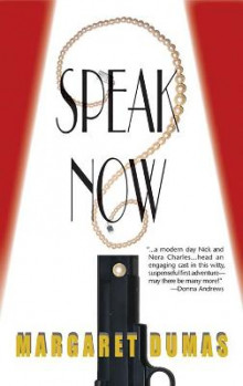 Speak Now av Margaret Dumas (Heftet)