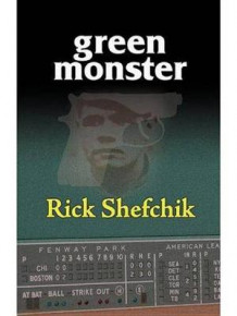 Green Monster av Rick Shefchik (Innbundet)