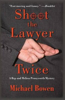 Shoot the Lawyer Twice av Michael Bowen (Innbundet)