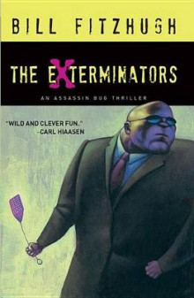 The Exterminators av Bill Fitzhugh (Heftet)