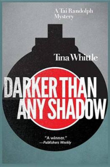 Darker Than Any Shadow av Tina Whittle (Innbundet)