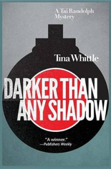 Darker Than Any Shadow av Tina Whittle (Heftet)