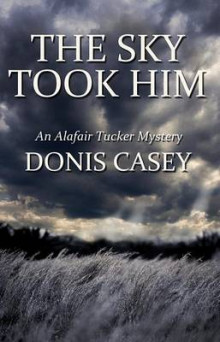 The Sky Took Him av Donis Casey (Innbundet)