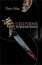 Chinese Whispers av Peter May (Innbundet)
