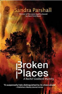 Broken Places av Sandra Parshall (Innbundet)