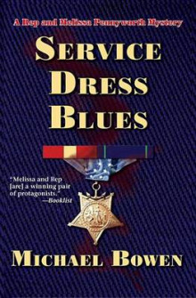 Service Dress Blues av Michael Bowen (Innbundet)