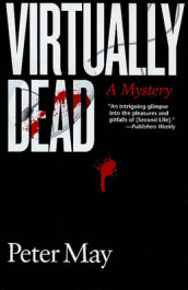 Virtually Dead av Peter May (Innbundet)