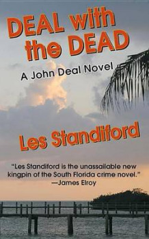 Deal with the Dead av Les Standiford (Heftet)