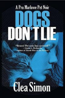 Dogs Don't Lie av Clea Simon (Heftet)