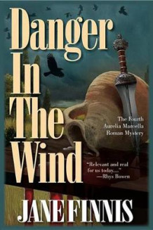 Danger in the Wind av Jane Finnis (Innbundet)