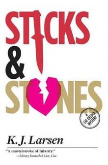 Sticks and Stones av K J Larsen (Innbundet)