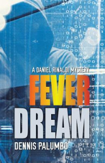 Fever Dream av Dennis Palumbo (Heftet)